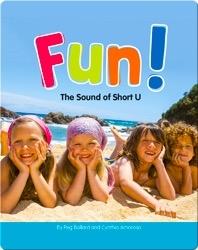 Fun!: The Sound of Short U