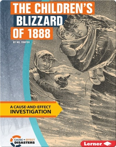 The Children's Blizzard of 1888