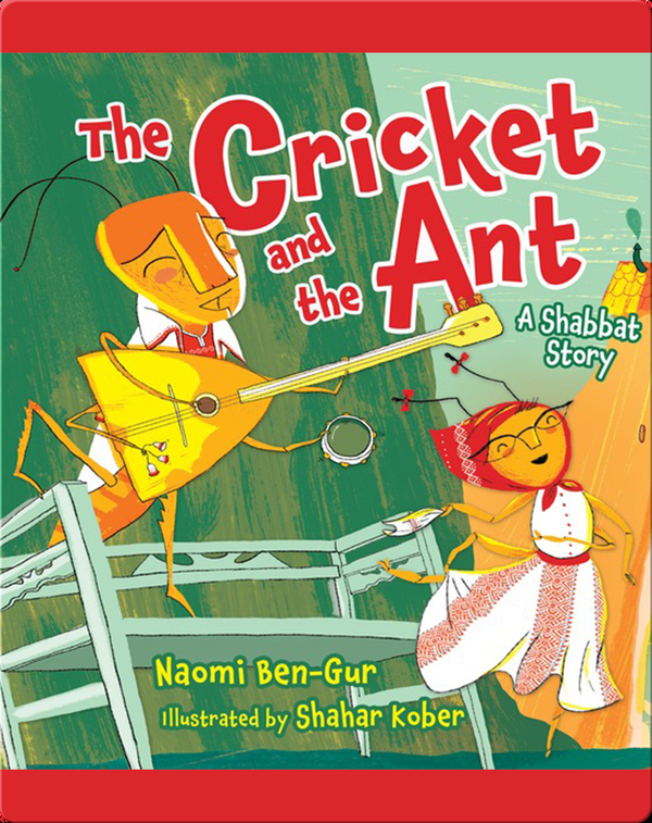 The Cricket and the Ant: A Shabbat Story