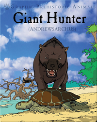 Giant Hunter: Andrewsarchus