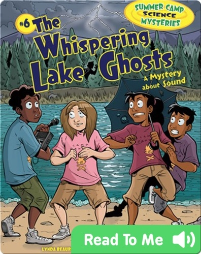 #6 The Whispering Lake Ghosts: A Mystery about Sound