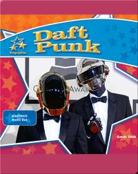 Daft Punk: Electronic Music Duo