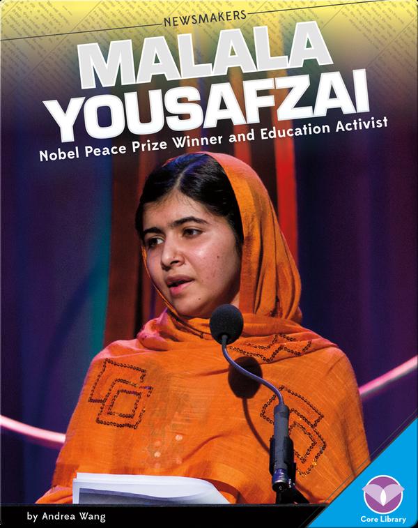 Malala Yousafzai Nobel Peace Prize Winner and Education Activist