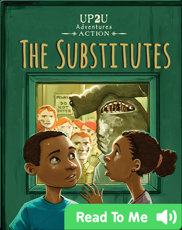 The Substitutes: An Up2u Adventures Action