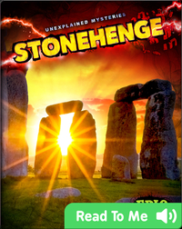 Unexplained Mysteries: Stonehenge