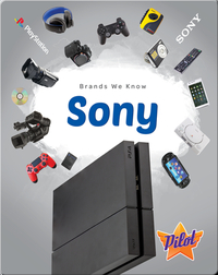 Brands We Know: Sony