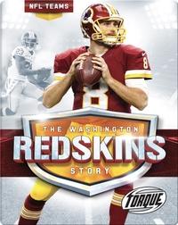 The Washington Redskins Story