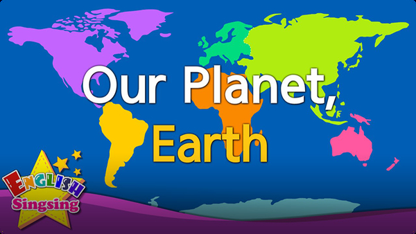 Kids vocabulary: Our Planet, Earth - Continents & Oceans