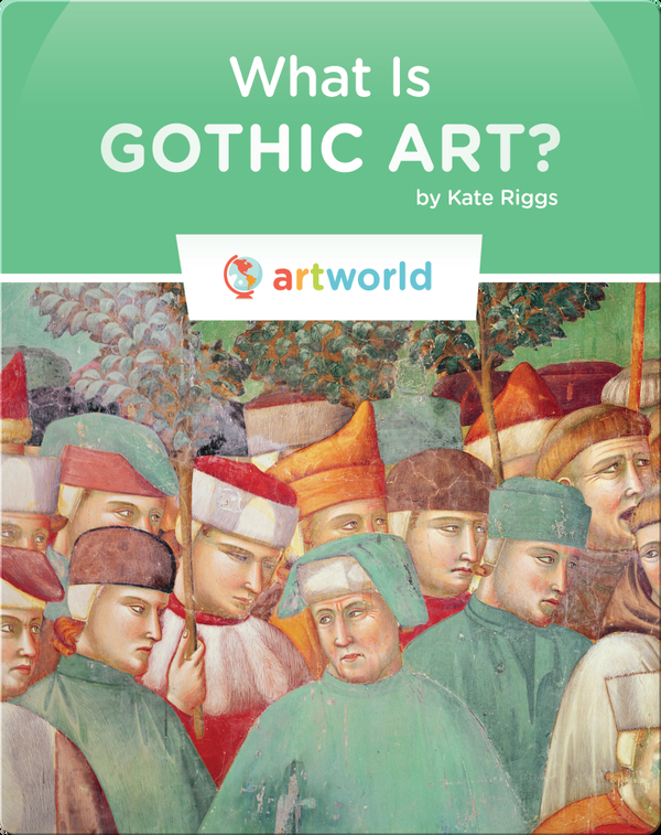 What is Gothic Art?