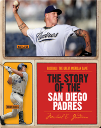 The Story of San Diego Padres