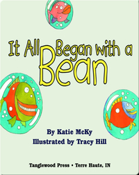 It all Began with a Bean