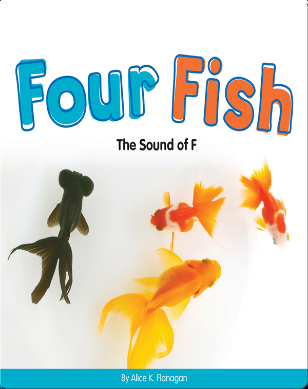 Four Fish: The Sound of F