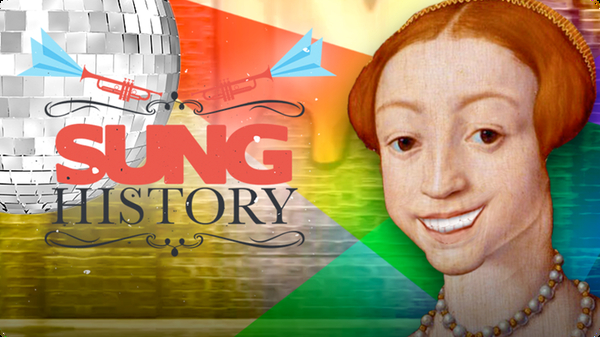 Queen Elizabeth I: 'Boyfriends Are Trouble' | SUNG HISTORY
