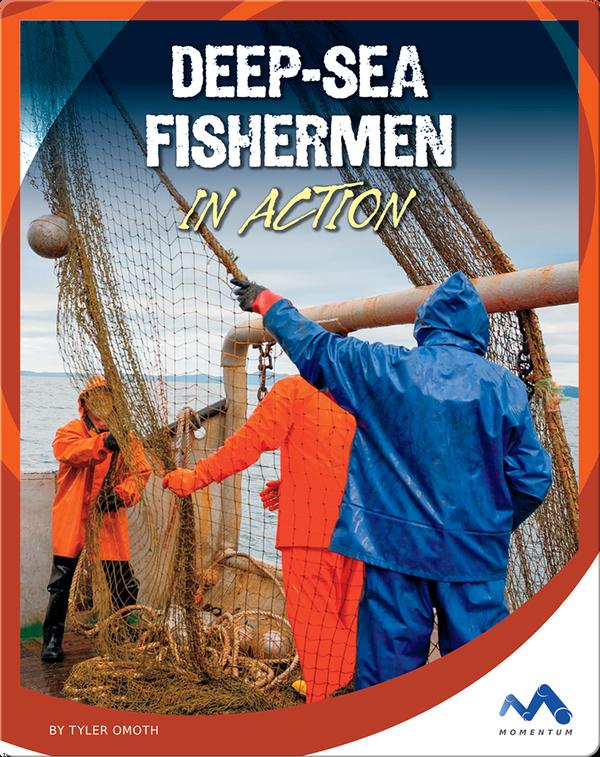 Deep-Sea Fishermen in Action