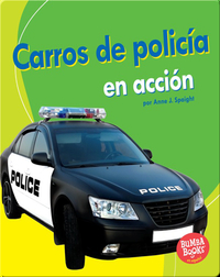 Carros de policía en acción (Police Cars on the Go)