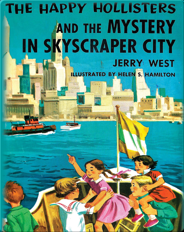 The Happy Hollisters and the Mystery in Skyscraper City