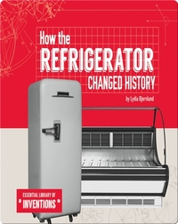 How the Refrigerator Changed History