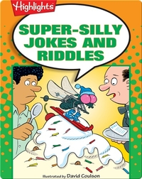 Super-Silly Jokes and Riddles