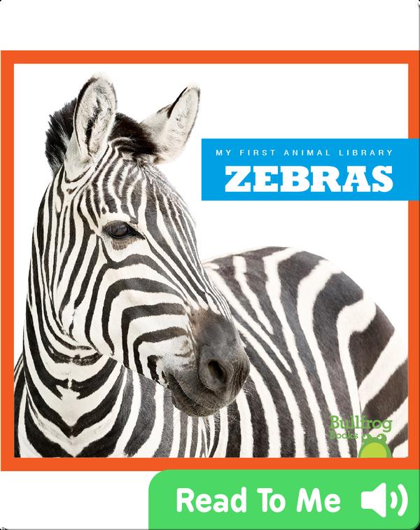 My First Animal Library: Zebra