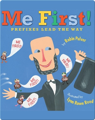 Me First! Prefixes Lead the Way