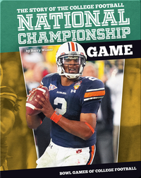 The Story of the College Football National Championship Game
