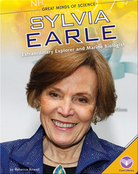 Sylvia Earle: Extraordinary Explorer and Marine Biologist