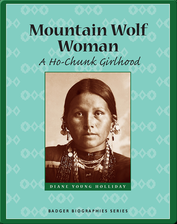 Mountain Wolf Woman: A Ho-Chunk Girlhood
