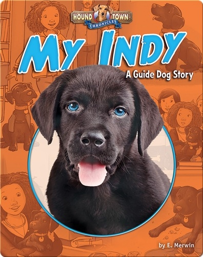 My Indy: A Guide Dog Story