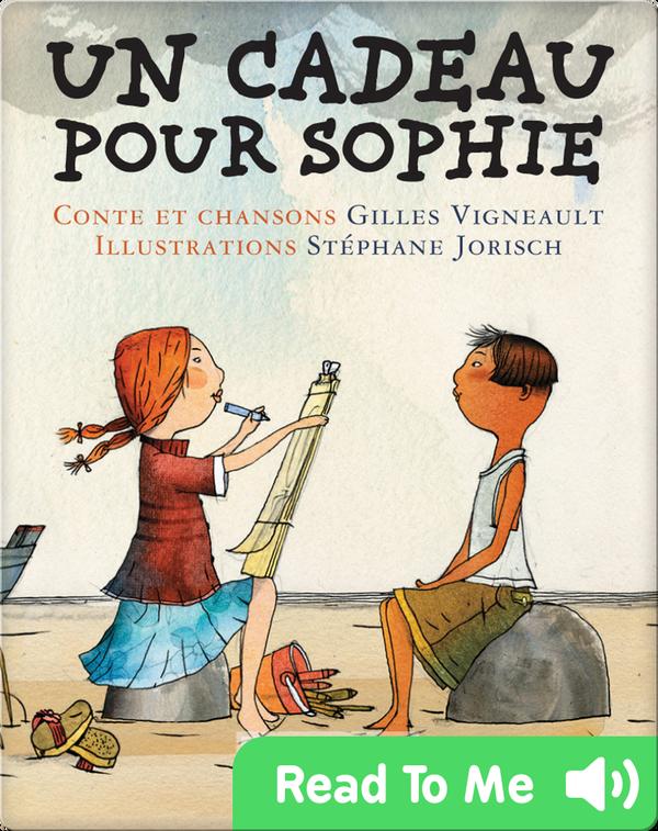 Un cadeau pour Sophie