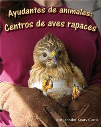 Ayudantes de animales: Centro de aves