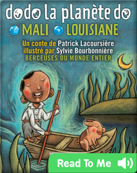 Dodo la planète do: Mali-Louisiane