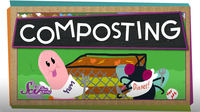 SciShow Kids: Make the Most of Compost!