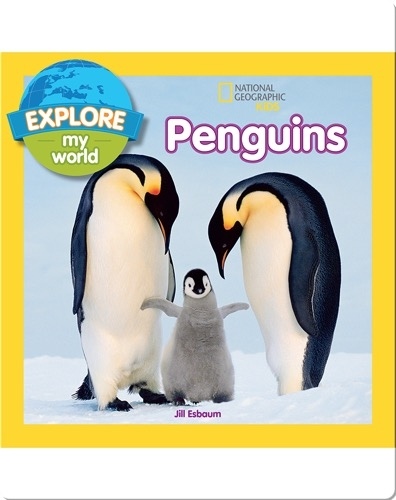 Explore My World Penguins