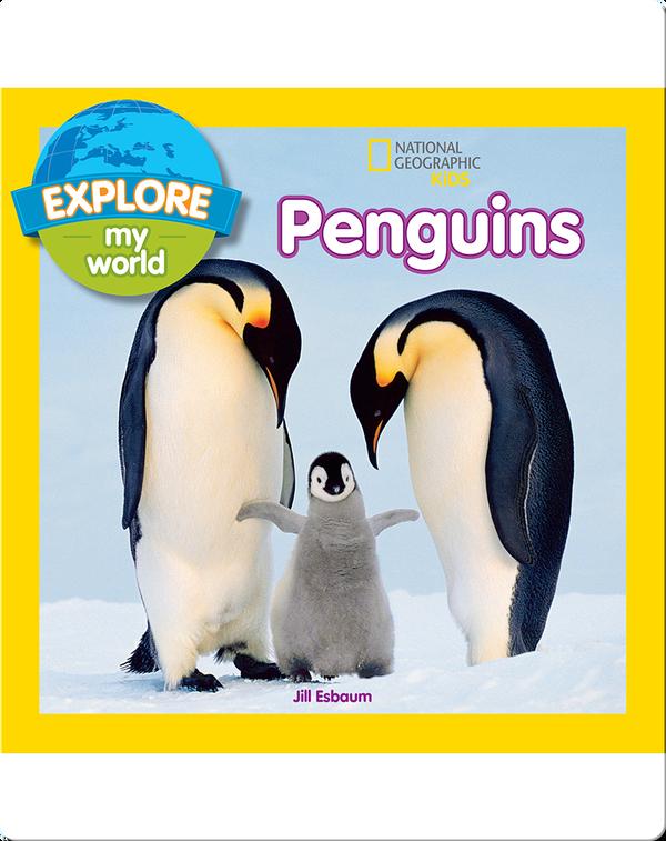 Explore My World Penguins