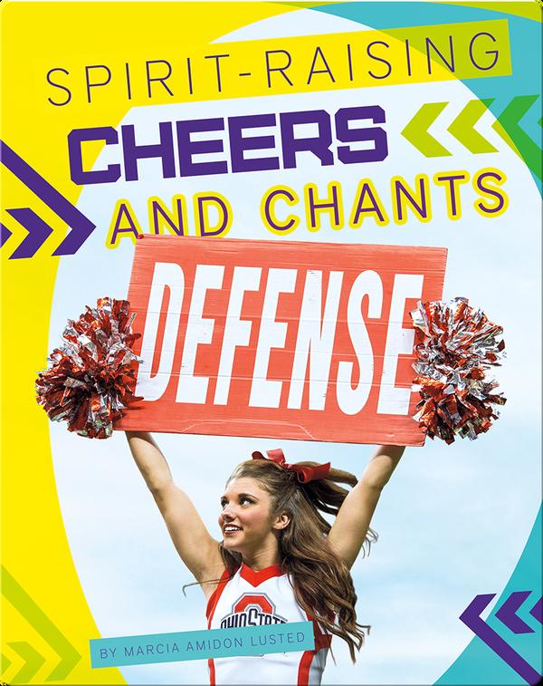 Spirit-Raising Cheers and Chants