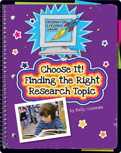 Choose It! Finding the Right Research Topic