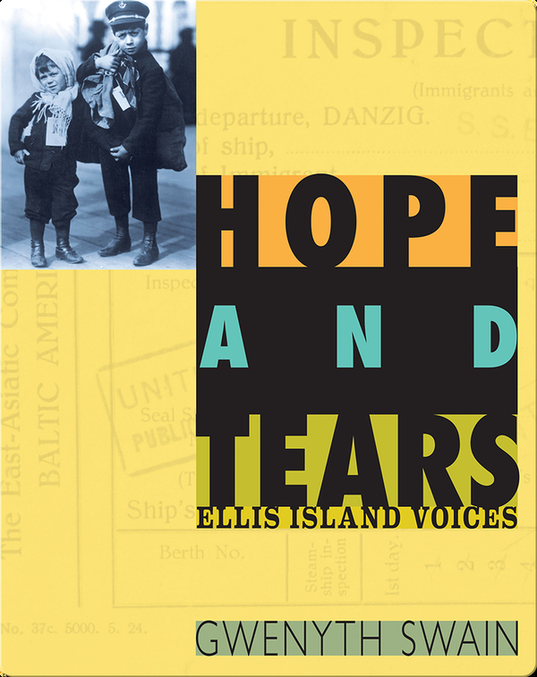 Hope and Tears: Ellis Island Voices