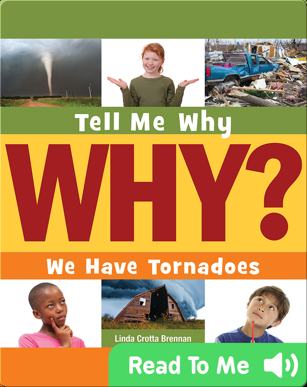 We Have Tornadoes