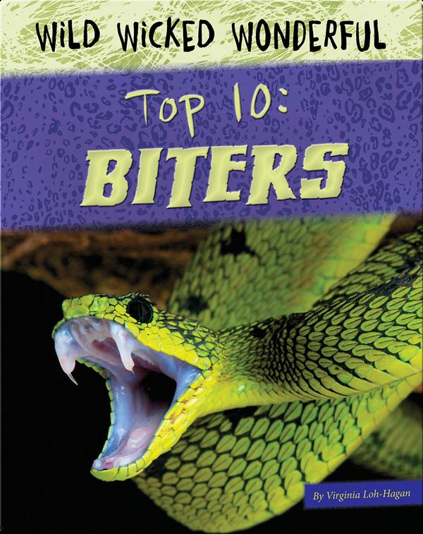 Top 10: Biters