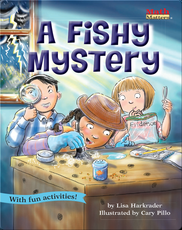 A Fishy Mystery