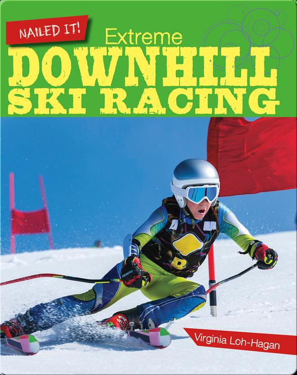 Extreme Downhill Ski Racing