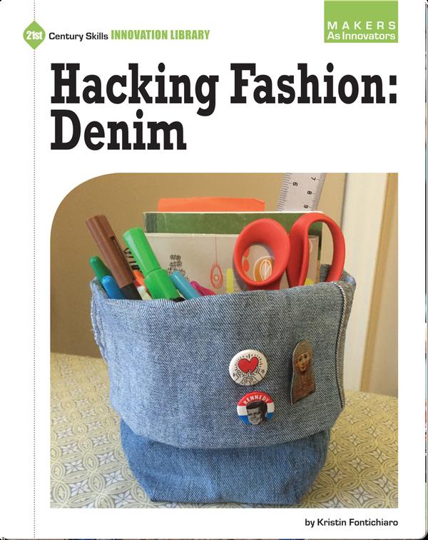 Hacking Fashion: Denim