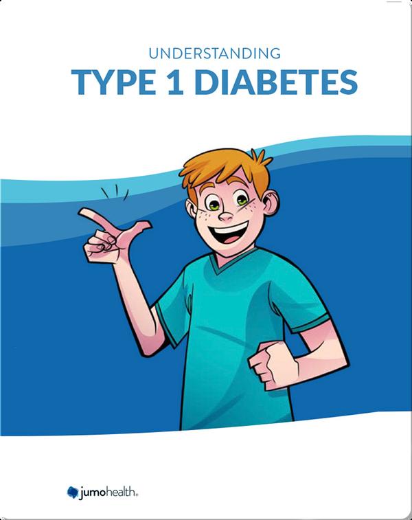 Understanding Type 1 Diabetes