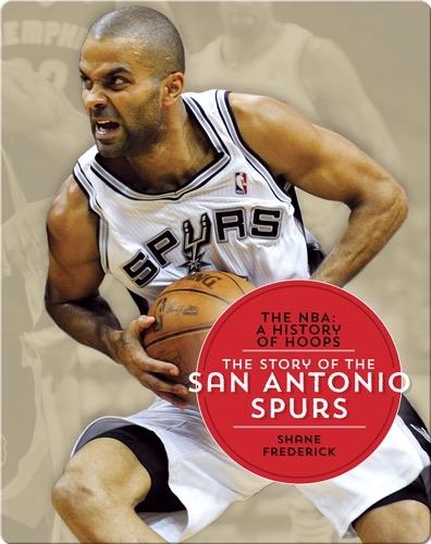 The Story of the San Antonio Spurs