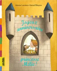 Joyeux anniversaire, princesse Mélie