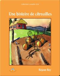 Une histoire de citrouilles