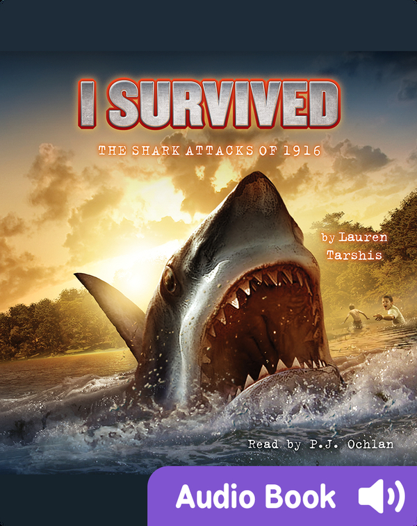 I Survived #02: I Survived the Shark Attacks of 1916