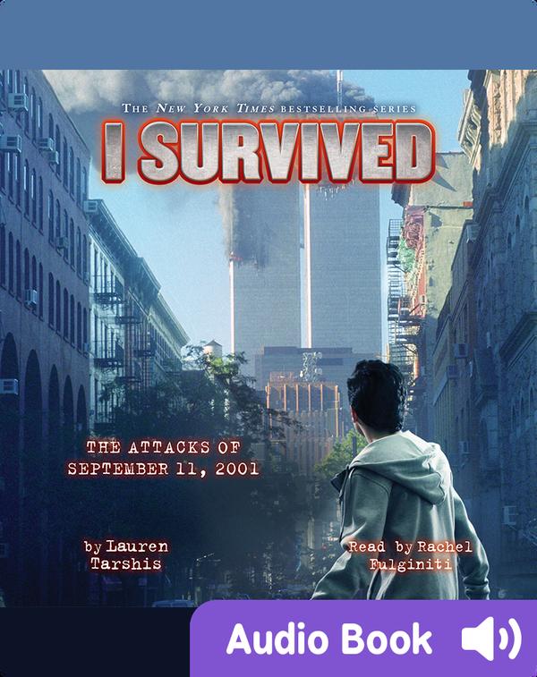 I Survived #06: I Survived the Attacks of September 11, 2001