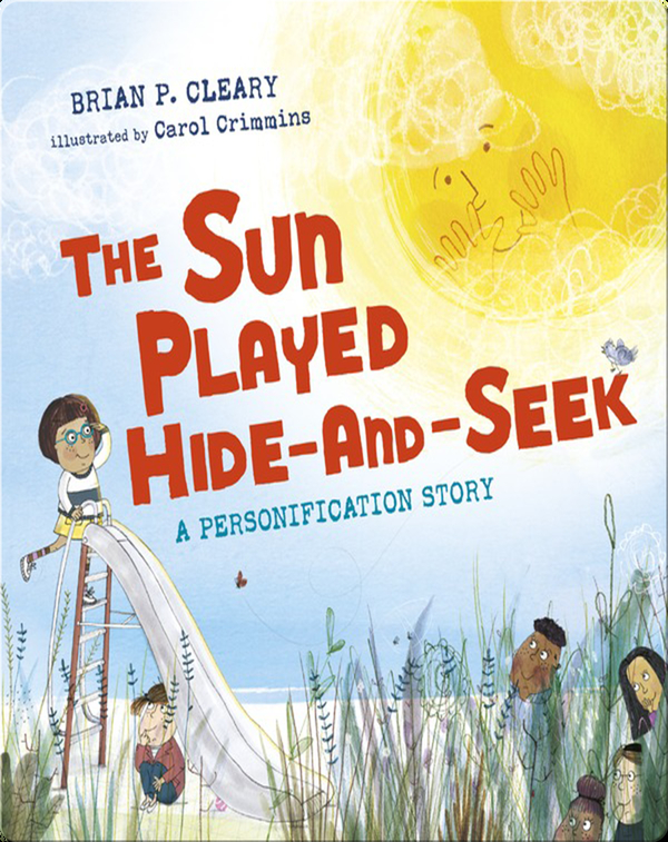 The Sun Played Hide-and-Seek: A Personification Story