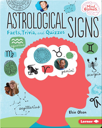 Astrological Signs: Facts, Trivia, and Quizzes